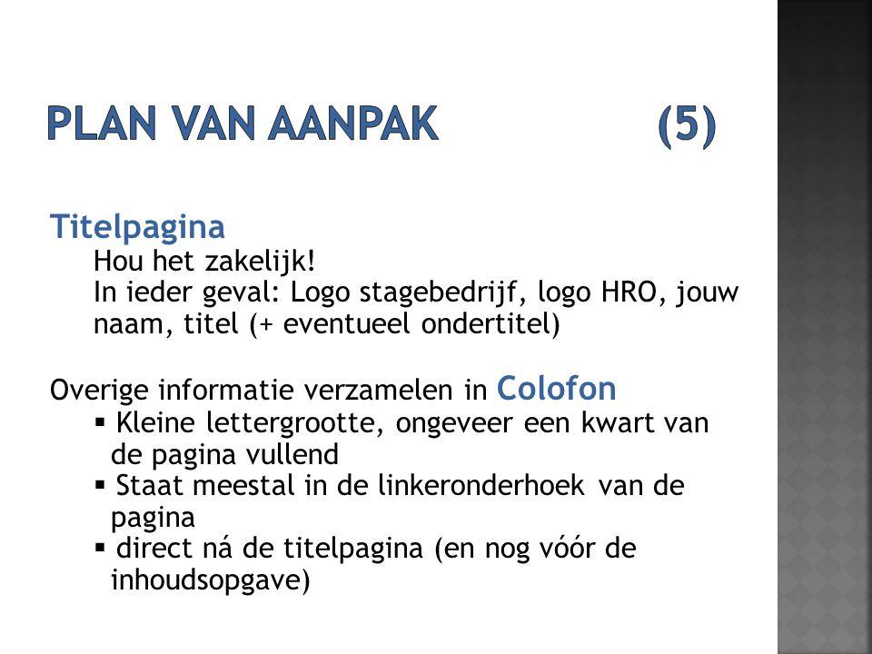 Plan van aanpak (5) Titelpagina Hou het zakelijk!