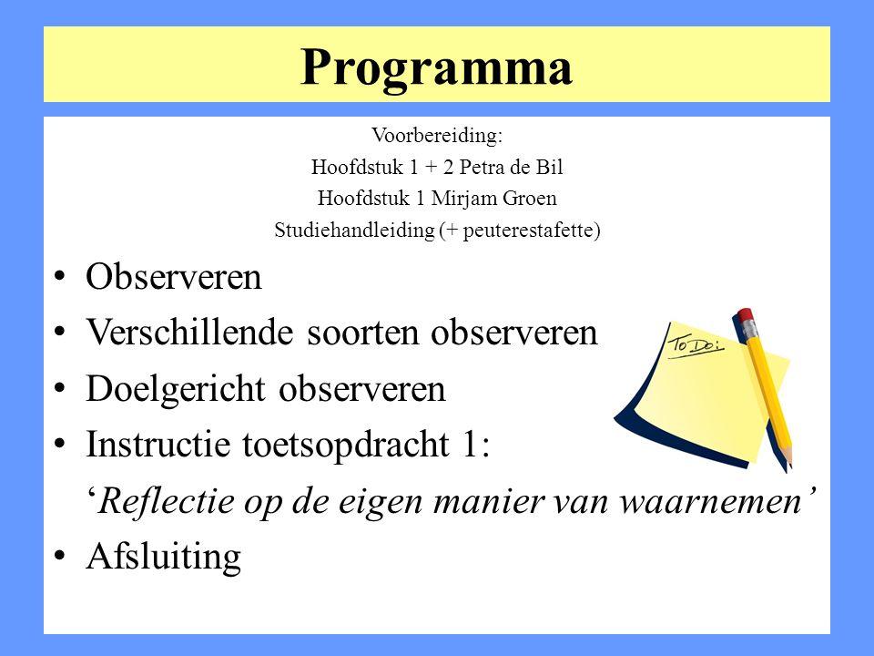 Programma Observeren Verschillende soorten observeren