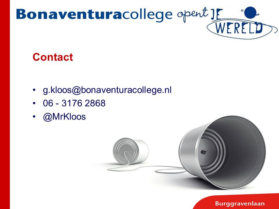 g.kloos@bonaventuracollege.nl 06 - 3176 2868 @MrKloos