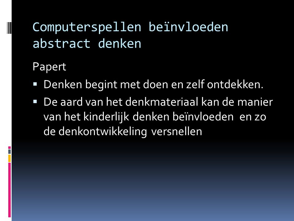 Computerspellen beïnvloeden abstract denken