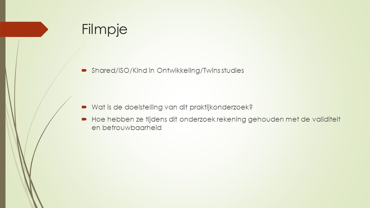 Filmpje Shared/ISO/Kind in Ontwikkeling/Twins studies
