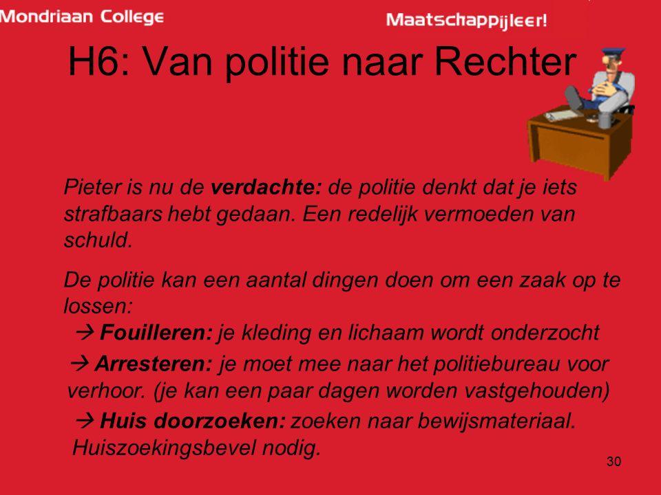 H6: Van politie naar Rechter
