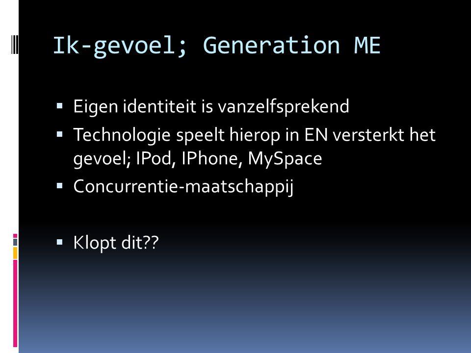 Ik-gevoel; Generation ME
