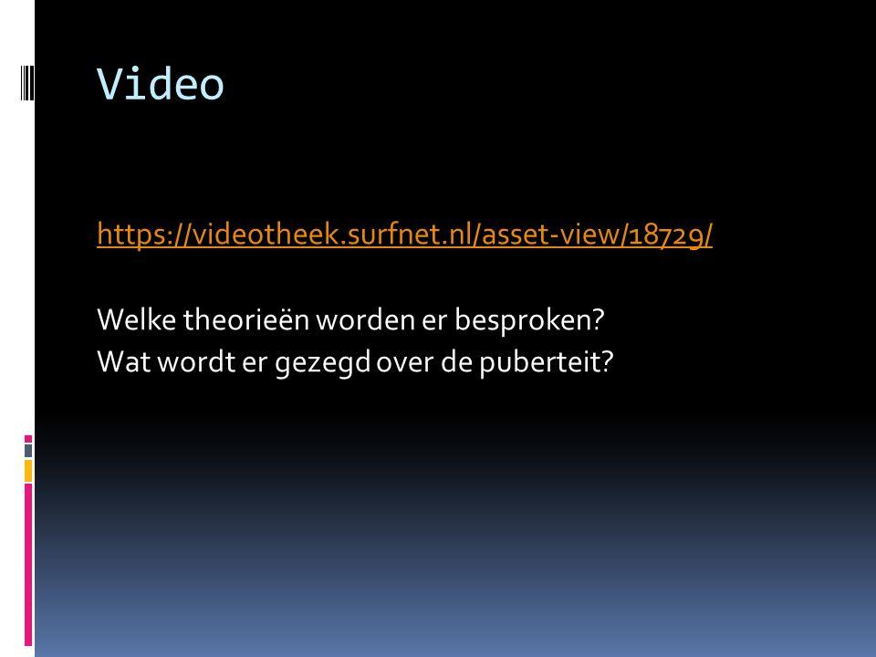 Video https://videotheek.surfnet.nl/asset-view/18729/ Welke theorieën worden er besproken.