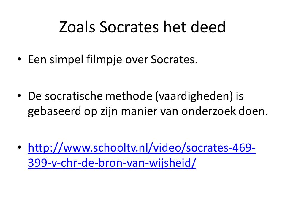 Zoals Socrates het deed