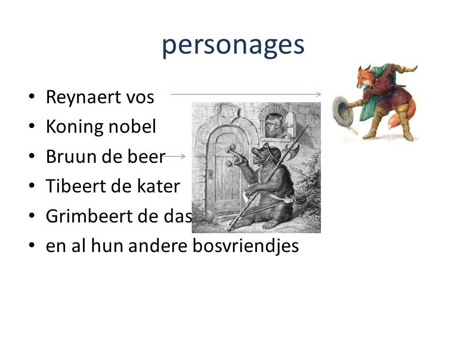 personages Reynaert vos Koning nobel Bruun de beer Tibeert de kater