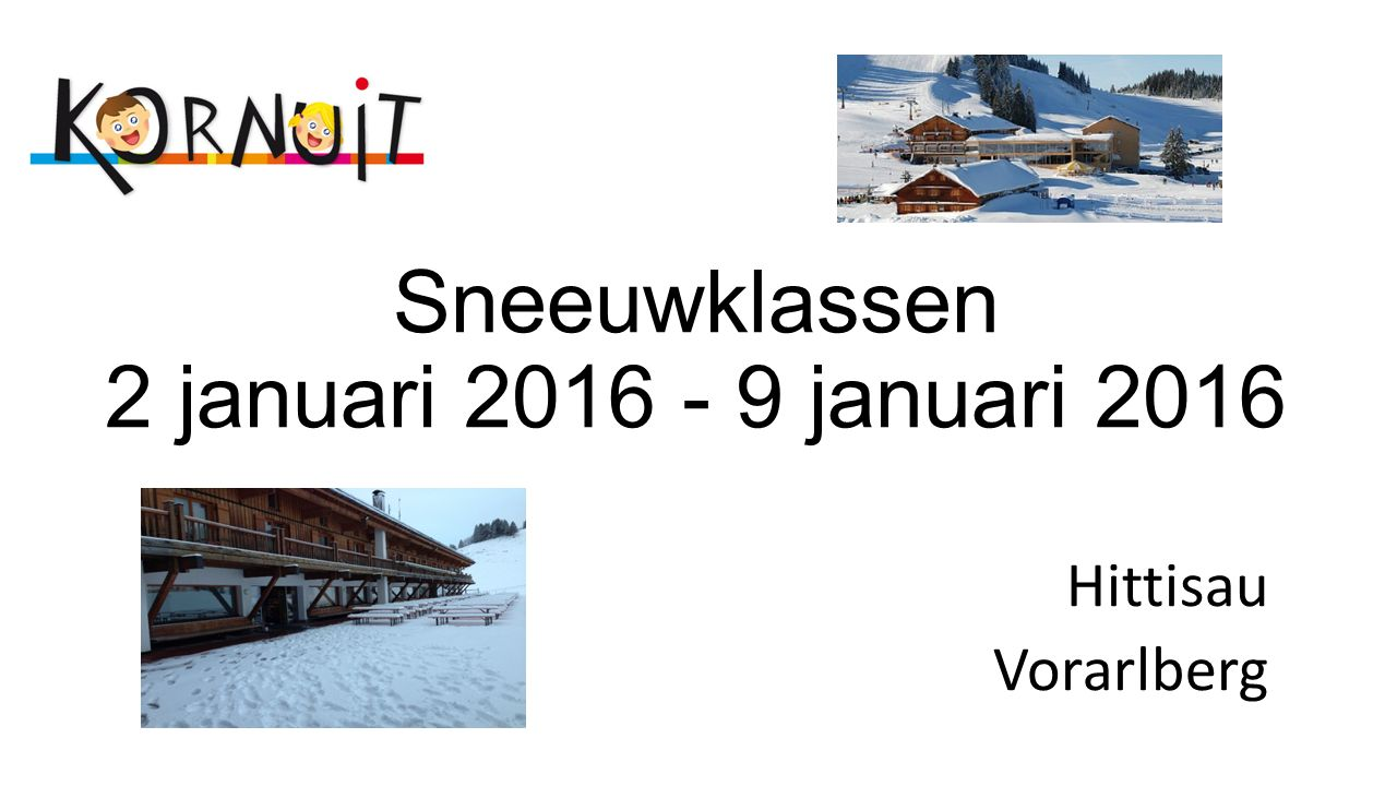 Sneeuwklassen 2 januari 2016 - 9 januari 2016