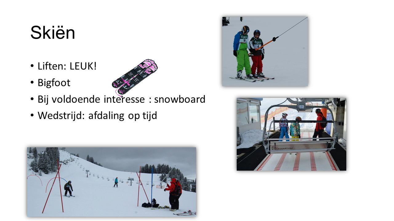 Skiën Liften: LEUK! Bigfoot Bij voldoende interesse : snowboard