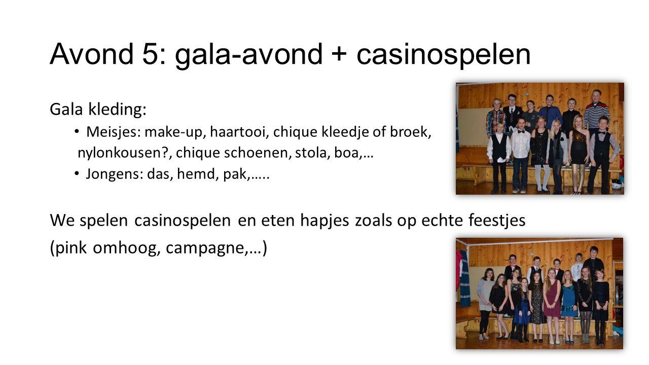Avond 5: gala-avond + casinospelen