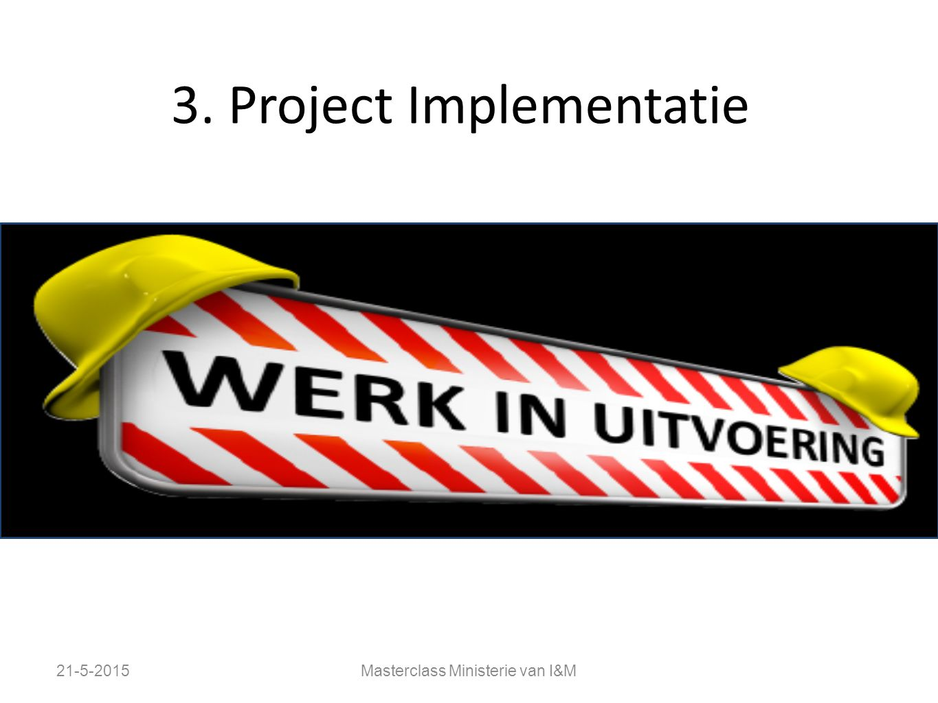 3. Project Implementatie
