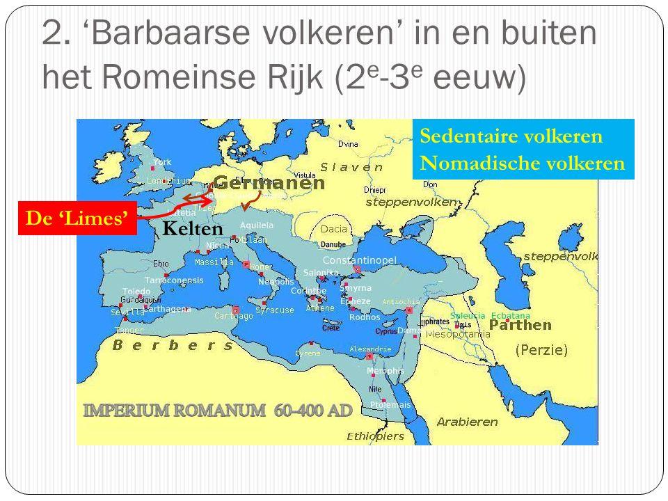 2. 'Barbaarse volkeren' in en buiten het Romeinse Rijk (2e-3e eeuw)
