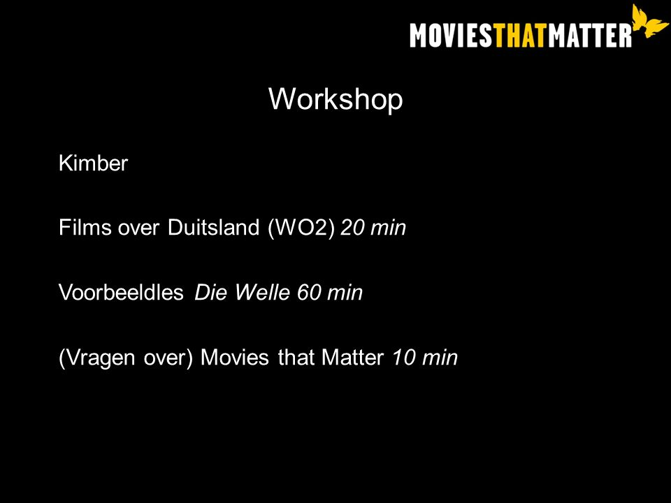 Workshop Kimber Films over Duitsland (WO2) 20 min