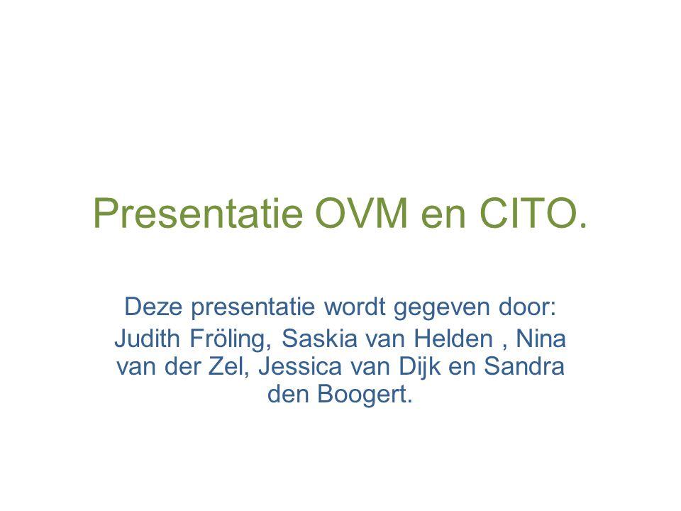 Presentatie OVM en CITO.