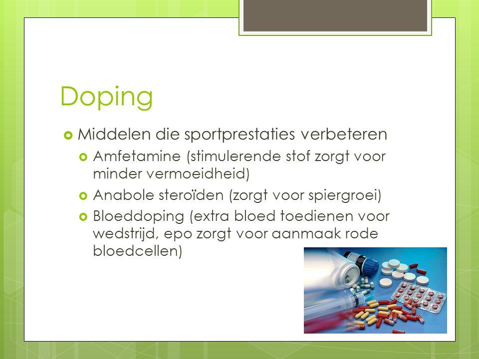 Doping Middelen die sportprestaties verbeteren