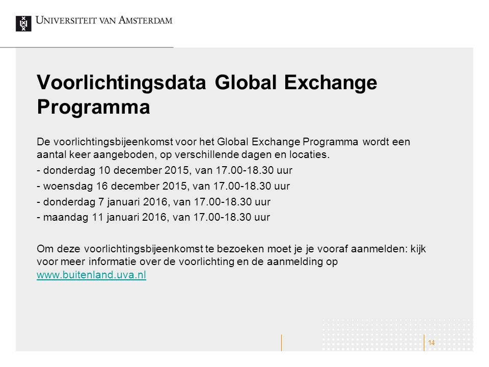 Voorlichtingsdata Global Exchange Programma