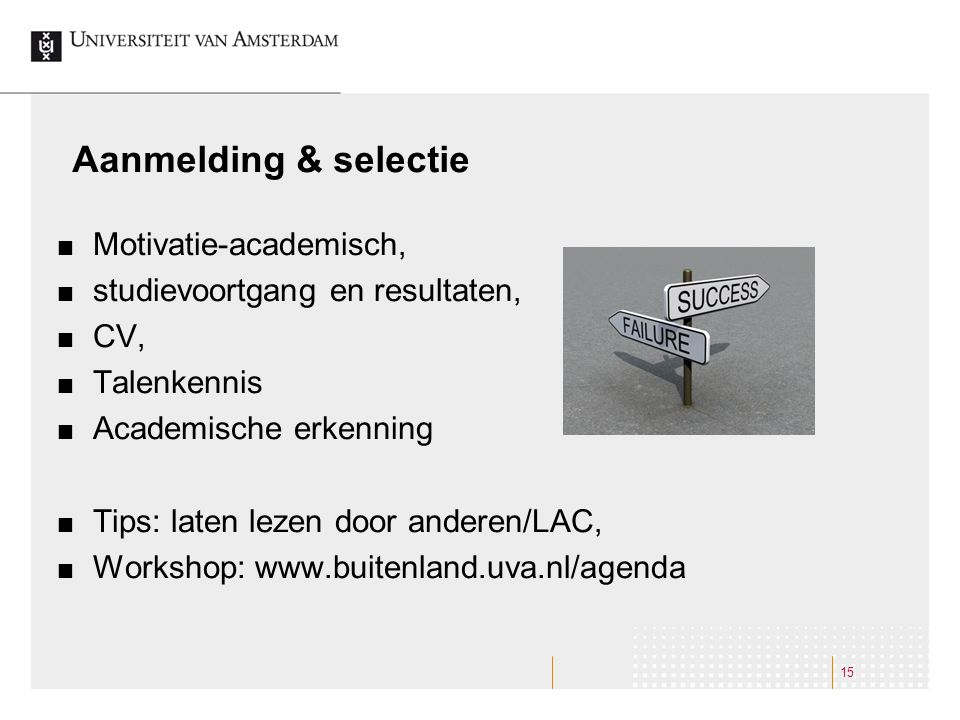 Aanmelding & selectie Motivatie-academisch,