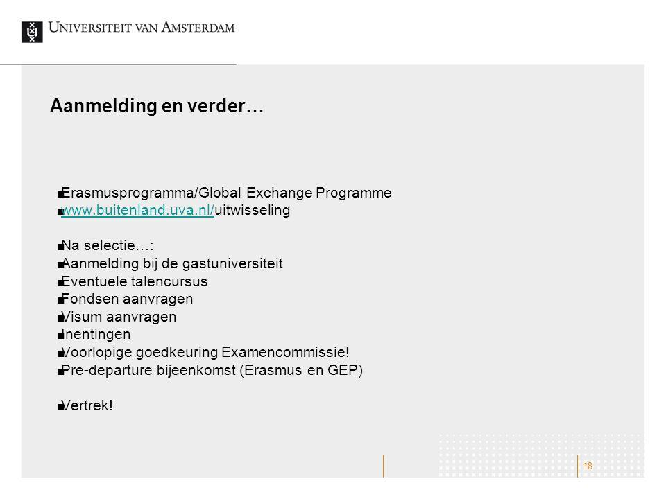 Aanmelding en verder… Erasmusprogramma/Global Exchange Programme