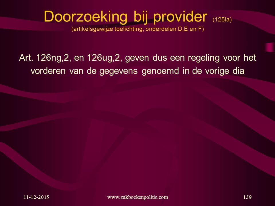 Doorzoeking bij provider (125la) (artikelsgewijze toelichting, onderdelen D,E en F)