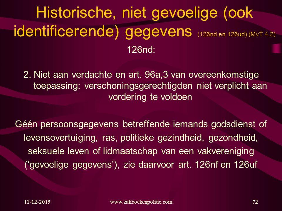 Historische, niet gevoelige (ook identificerende) gegevens (126nd en 126ud) (MvT 4.2)