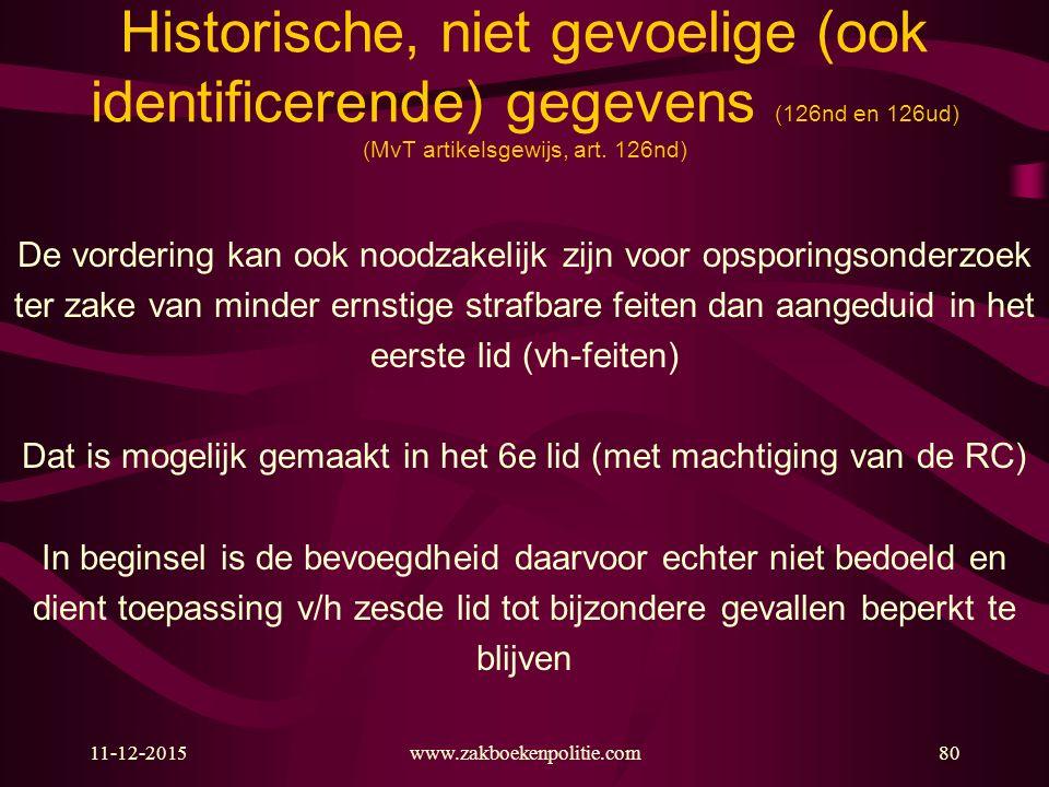 Historische, niet gevoelige (ook identificerende) gegevens (126nd en 126ud) (MvT artikelsgewijs, art. 126nd)
