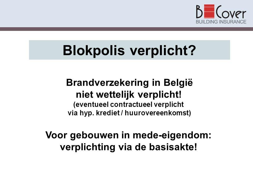 Blokpolis verplicht niet wettelijk verplicht!