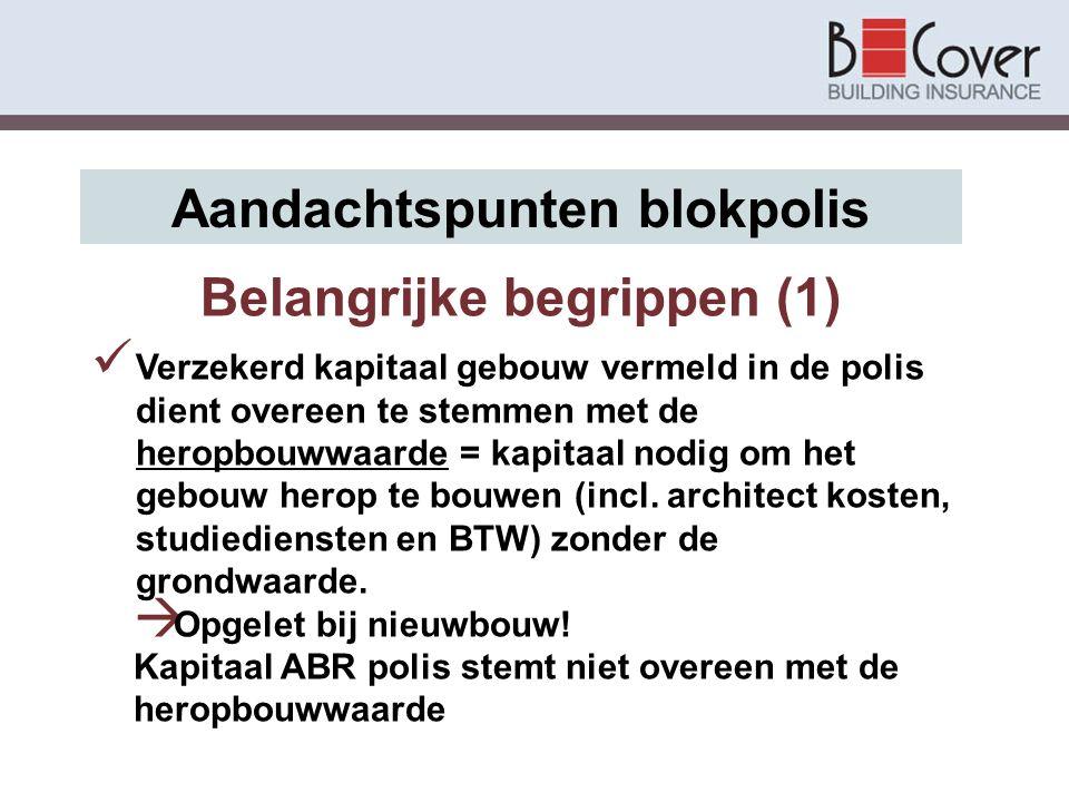 Aandachtspunten blokpolis Belangrijke begrippen (1)