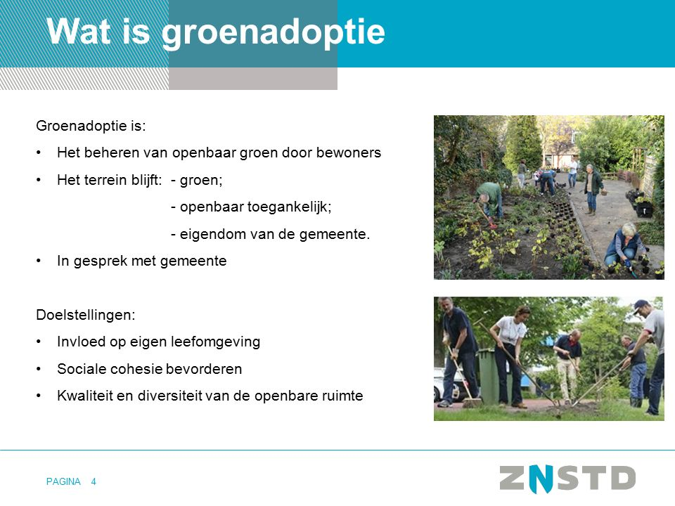 Wat is groenadoptie Groenadoptie is: