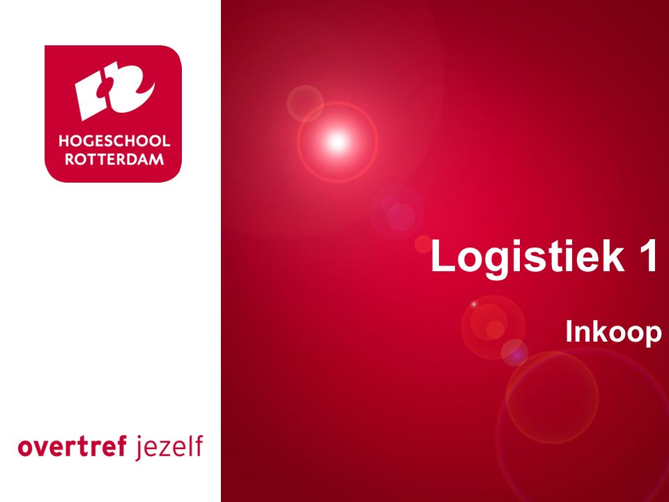 Presentatie titel Logistiek 1 Inkoop Rotterdam, 00 januari 2007 1