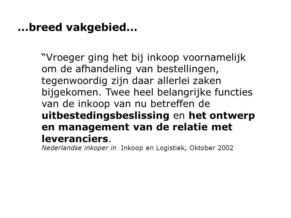 …breed vakgebied…