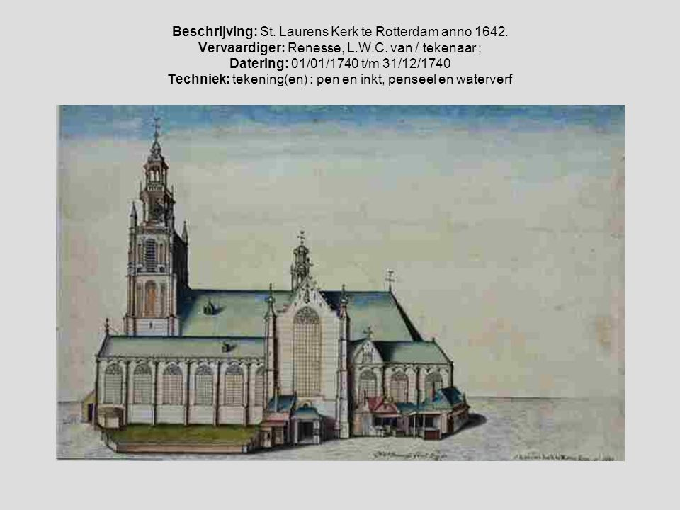 Beschrijving: St. Laurens Kerk te Rotterdam anno 1642