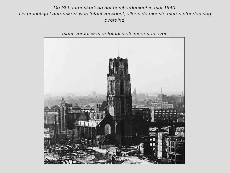 De St. Laurenskerk na het bombardement in mei 1940