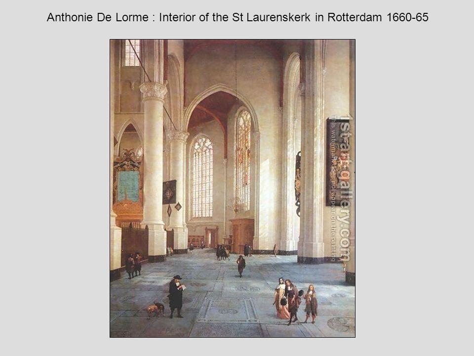 Anthonie De Lorme : Interior of the St Laurenskerk in Rotterdam 1660-65