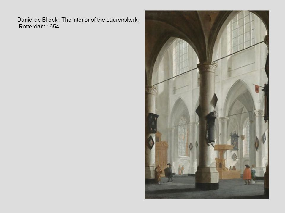 Daniel de Blieck : The interior of the Laurenskerk, Rotterdam 1654