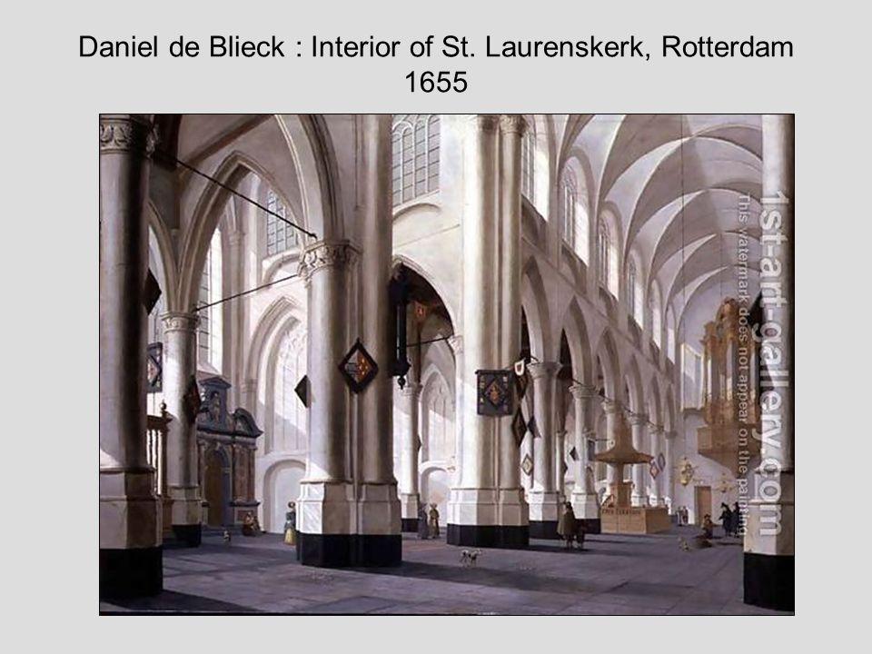 Daniel de Blieck : Interior of St. Laurenskerk, Rotterdam 1655