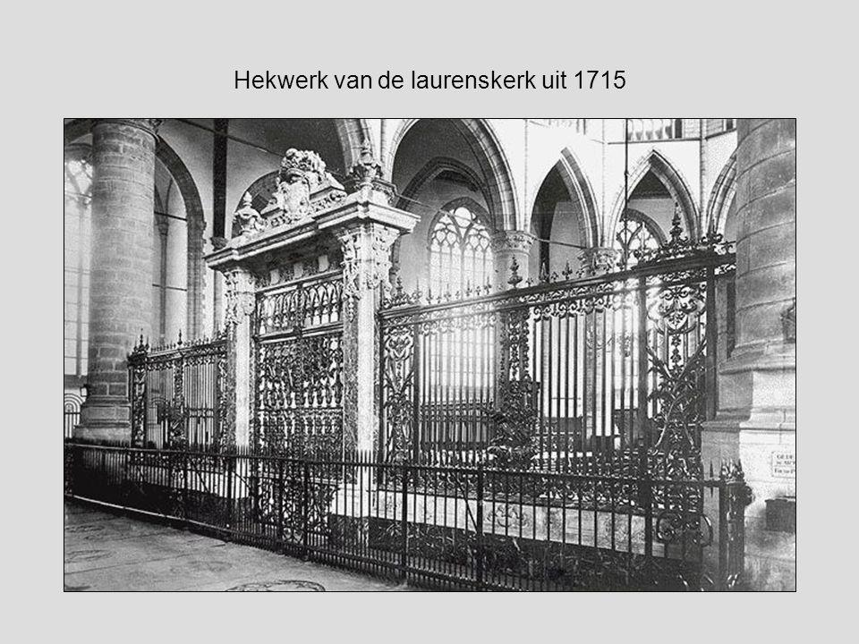 Hekwerk van de laurenskerk uit 1715