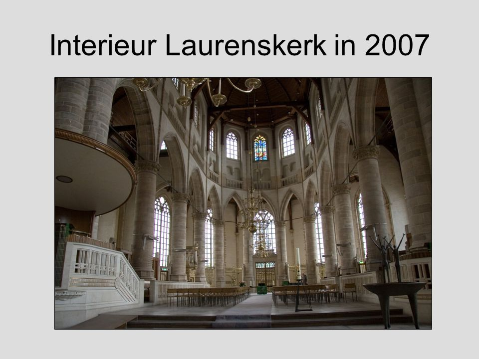 Interieur Laurenskerk in 2007