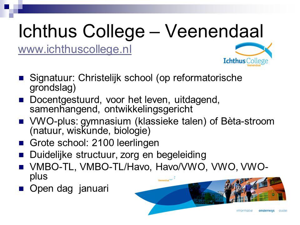 Ichthus College – Veenendaal www.ichthuscollege.nl