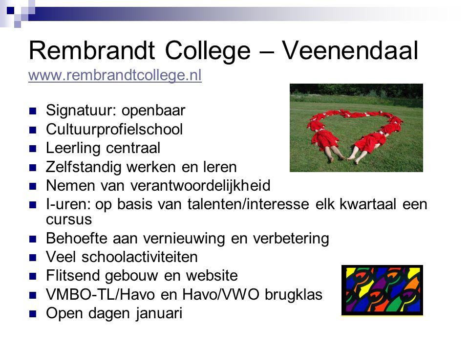Rembrandt College – Veenendaal www.rembrandtcollege.nl