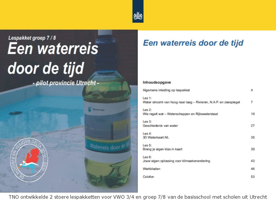 TNO ontwikkelde 2 stoere lespakketten voor VWO 3/4 en groep 7/8 van de basisschool met scholen uit Utrecht