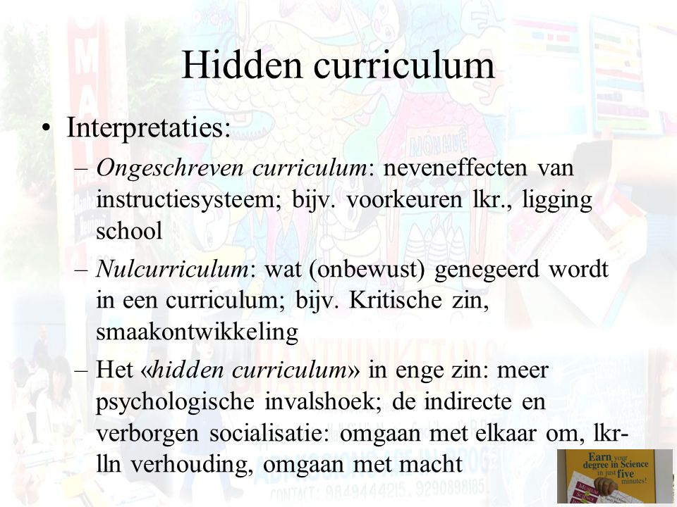 Hidden curriculum Interpretaties: