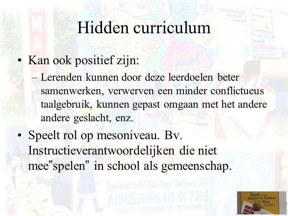 Hidden curriculum Kan ook positief zijn: