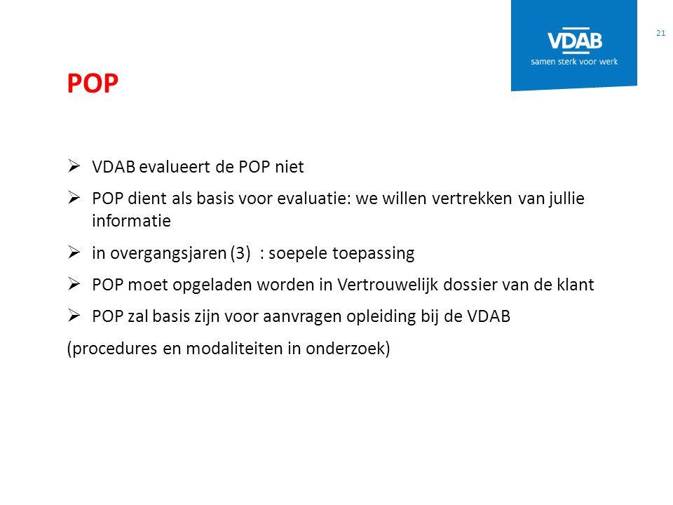 POP VDAB evalueert de POP niet