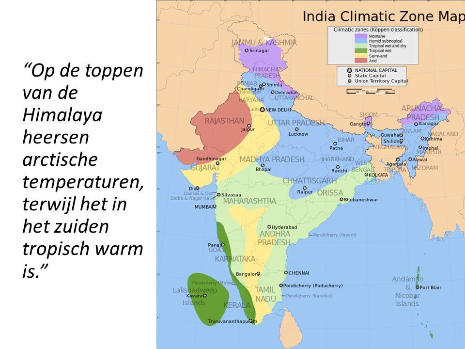 Op de toppen van de Himalaya heersen arctische temperaturen, terwijl het in het zuiden tropisch warm is.