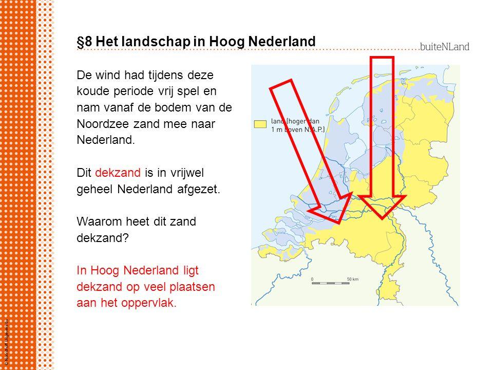 §8 Het landschap in Hoog Nederland