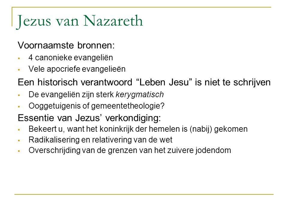 Jezus van Nazareth Voornaamste bronnen: