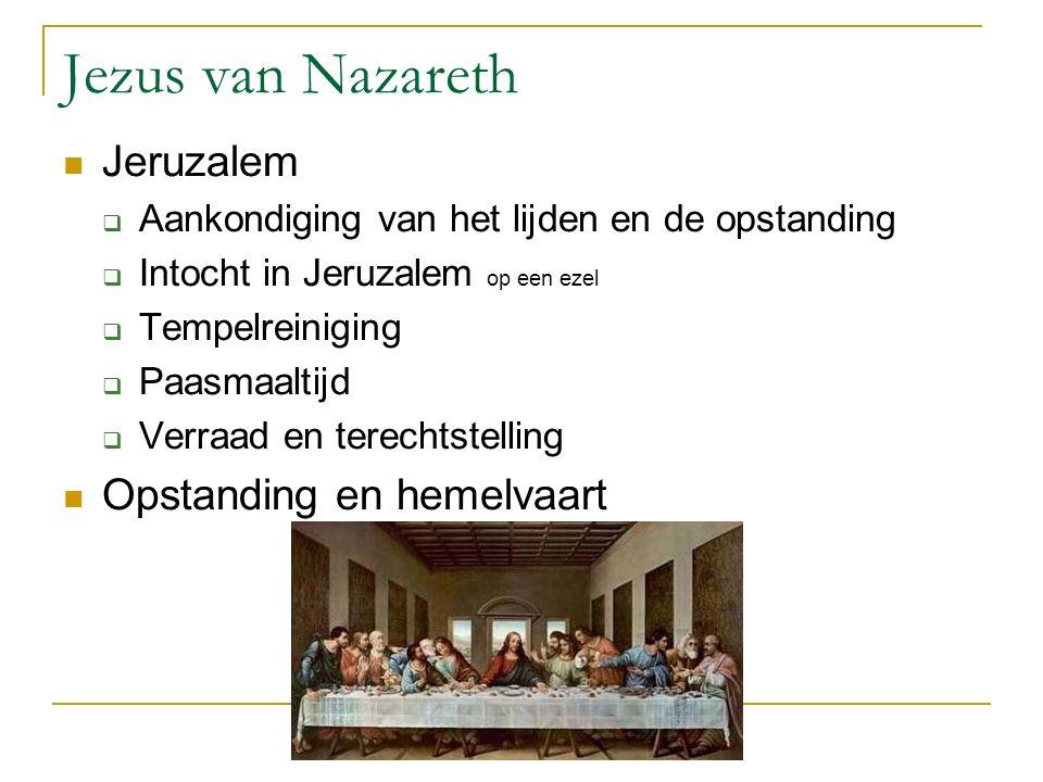 Jezus van Nazareth Jeruzalem Opstanding en hemelvaart