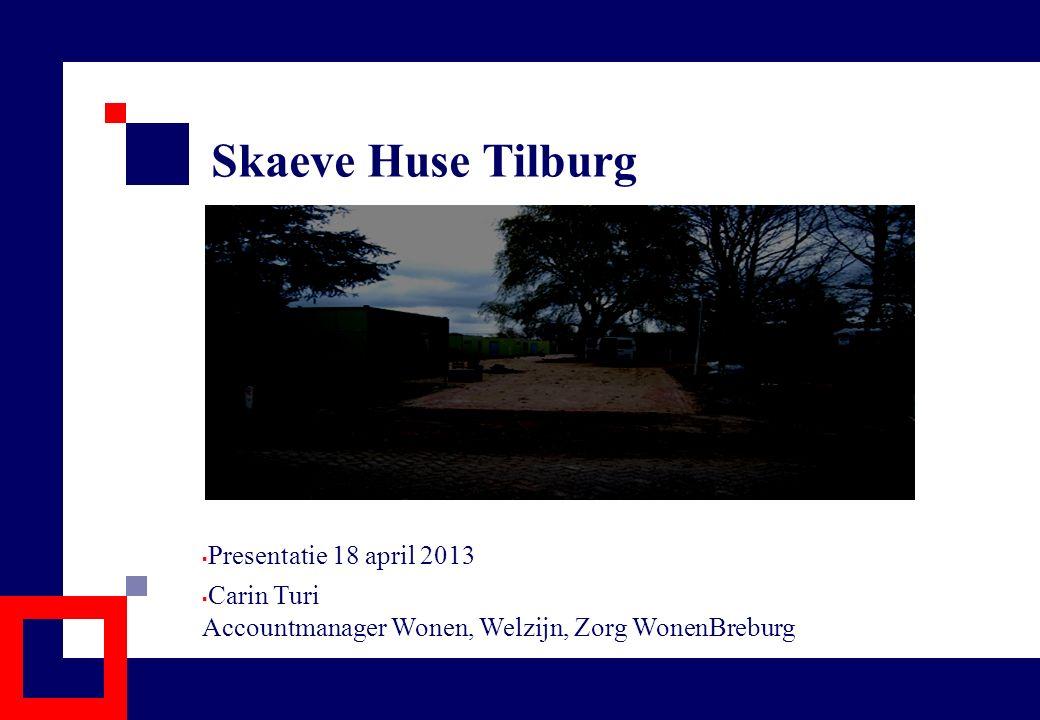 Skaeve Huse Tilburg Presentatie 18 april 2013