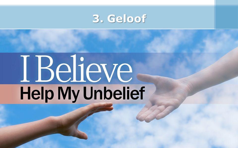 3. Geloof