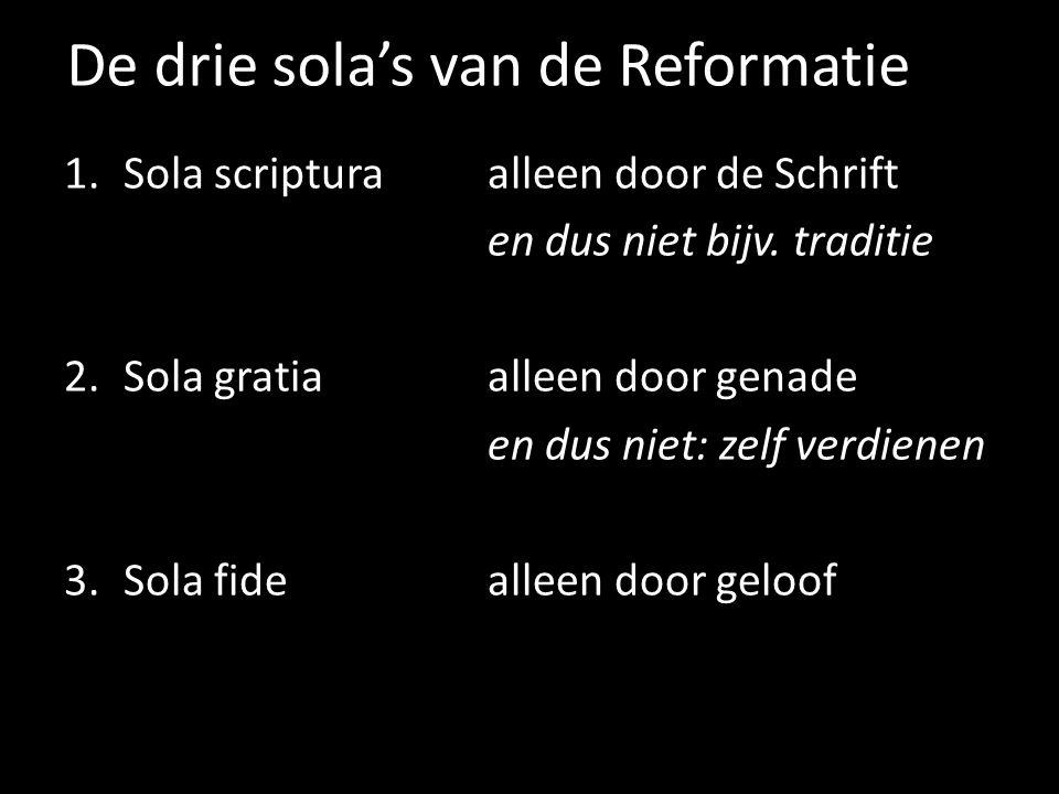 De drie sola's van de Reformatie
