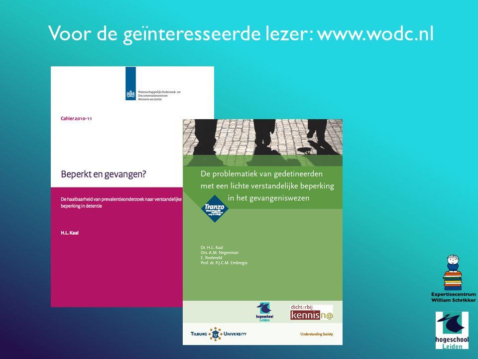 Voor de geïnteresseerde lezer: www.wodc.nl